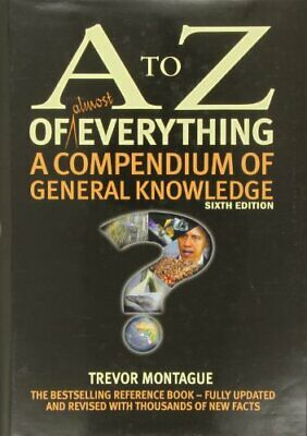 A to Z of Almost Everything by Montague, Trevor Book The Cheap Fast Free Post