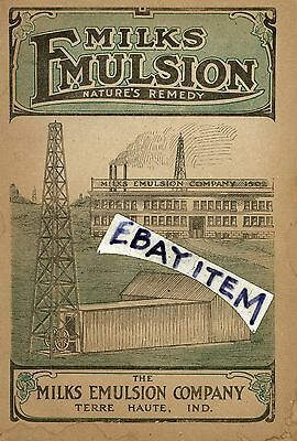 1910 MILKS EMULSION Remedy TERRE HAUTE INDIANA Consumption Asthma CURED Testify!