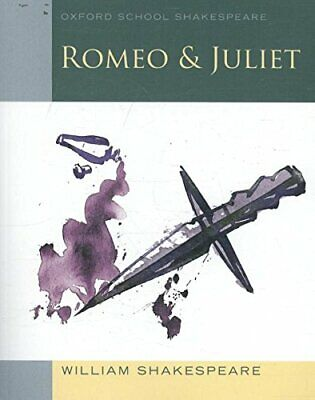 Oxford School Shakespeare: Romeo and Juliet by Shakespeare, William Paperback