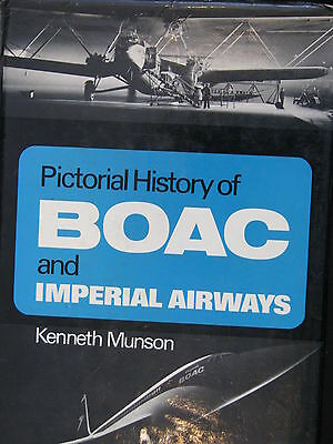 Ian Allian Book Pictorial History of Boac and Imperial Airways Munson (English)
