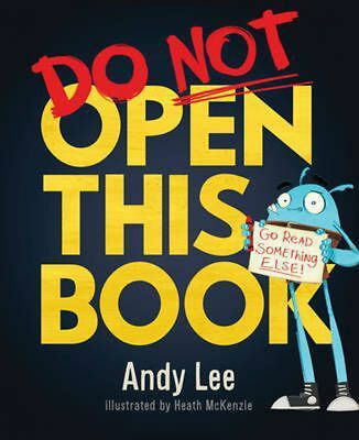 Do Not Open This Book by Andy Lee Hardcover Book