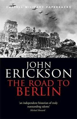 The Road To Berlin: Stalin's War with German... by Erickson, Prof John Paperback