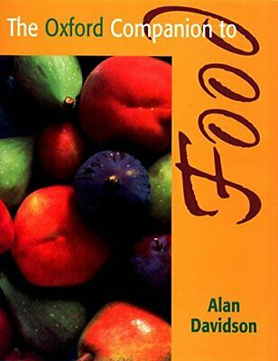 The Oxford Companion to Food by Davidson, Alan Hardback Book The Cheap Fast Free