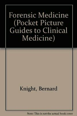 Forensic Medicine (Pocket Picture Guides to Clini... by Knight, Bernard Hardback