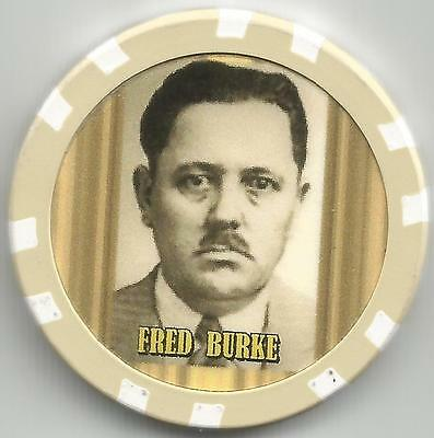 Fred Burke Gangster  Collector Chip
