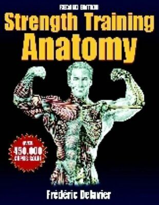 Strength Training Anatomy, Frederic Delavier Paperback Book The Cheap Fast Free