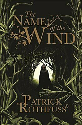 The Name of the Wind: The Kingkiller Chronicle... by Rothfuss, Patrick Paperback