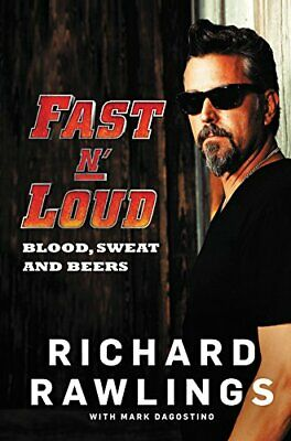 Fast N' Loud: Blood, Sweat and Beers by Dagostino, Mark Book The Cheap Fast Free