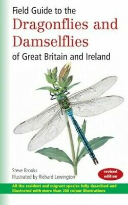 Field Guide to the Dragonflies and Damselflies of Great Britain and... Paperback