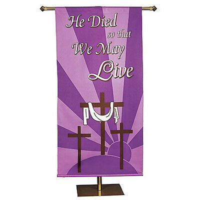 Lent & Easter Church Banner, He Died So that We May Live - 2-1/2 x 5' High