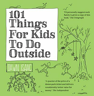 101 Things For Kids To Do Outside by Isaac, Dawn Book The Cheap Fast Free Post