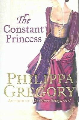 The Constant Princess by Philippa Gregory Paperback Book