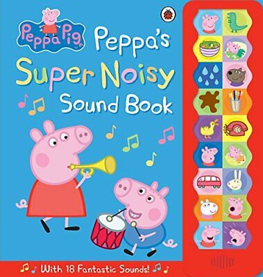 Peppa Pig: Peppa's Super Noisy Sound Book by Peppa Pig Book The Cheap Fast Free