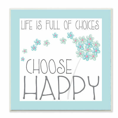 Stupell Industries 'Choose Happy' Blue Floral Wall Plaque
