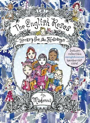 The English Roses: Hooray for the Holidays by Madonna Hardback Book The Cheap