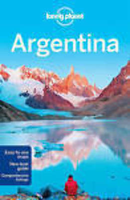 Argentina Lonely Planet Travel Guide 2016