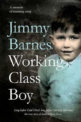 Working Class Boy by Jimmy Barnes Hardcover Book
