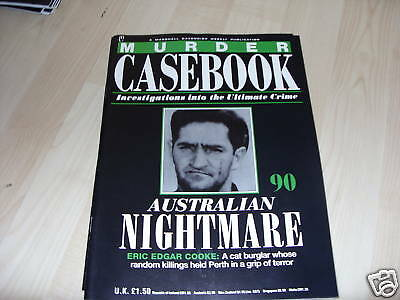 Murder Casebook No #90*eric Edgar Cooke*australian Nightmare*true Crime Magazine