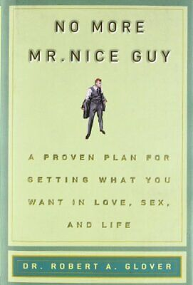 No More Mr Nice Guy by Glover, Robert A. Hardback Book The Cheap Fast Free Post