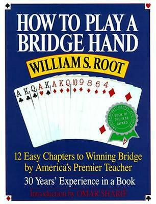 How to Play a Bridge Hand: 12 Easy Chapters to Winning Bridge by America's Premi