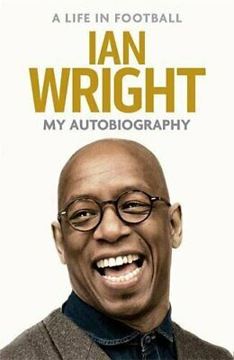A Life in Football: My Autobiography by Wright, Ian Book The Cheap Fast Free