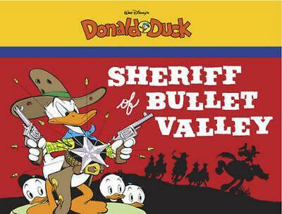Sheriff of Bullet Valley: Starring Walt Disney's Donald Duck by Carl Barks (Engl