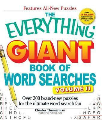 The Everything Giant Book of Word Searches, Volume 2: Over 300 Brand-New Puzzles