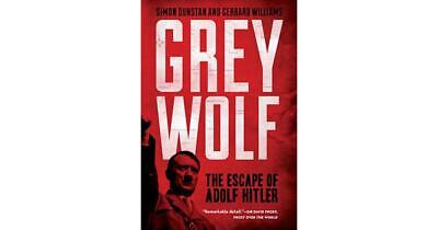 Grey Wolf: The Escape of Adolf Hitler by Simon Dunstan (English) Paperback Book
