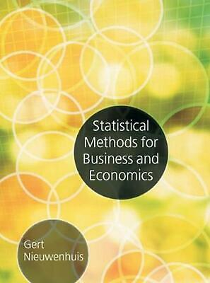 Statistical Methods for Business and Economics by Gert Nieuwenhuis (English) Pap