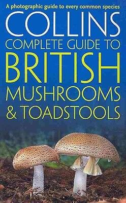 Collins Complete Guide to British Mushrooms & Toadstools by Paul Sterry Paperbac