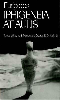 Iphigeneia at Aulis by Euripides (English) Paperback Book Free Shipping!