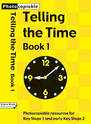 Telling the Time: Photocopiable Resources for Key... by Brodie, Andrew Paperback