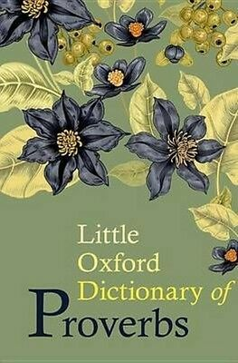 Little Oxford Dictionary of Proverbs by Elizabeth Knowles Hardcover Book (Englis