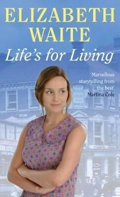 Life's for Living by Elizabeth Waite Paperback Book