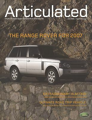Land Rover Articulated Brochure July 2006 Volume 2 Issue 7 Range Rover for 2007