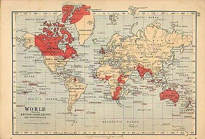 c1898 VICTORIAN MAP ~ THE WORLD BRITISH POSSESSIONS & DEPENDENCIES INDIA CANADA