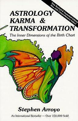 Astrology, Karma and Transformation : The Inner Dimensions of the Birth Chart