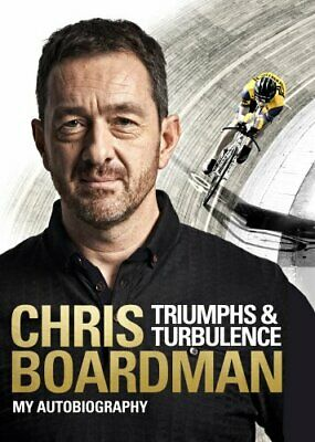 Triumphs and Turbulence: My Autobiography, Boardman, Chris Book The Cheap Fast