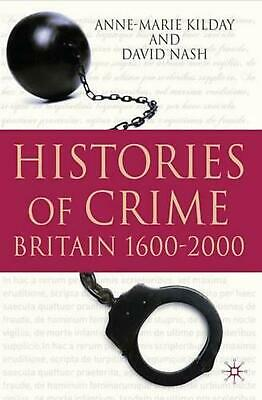 Histories of Crime: Britain 1600-2000 by David Nash (English) Paperback Book Fre