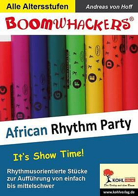 Boomwhackers - African Rhythm Party Andreas von Hoff