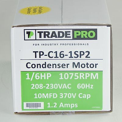 Trade Pro - TP-C16-1SP2 Condenser Fan Motor 1/6 HP Single Speed 1075 RPM 230v