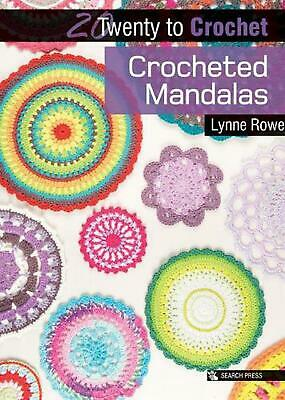 Crocheted Mandalas by Lynne Rowe (English) Paperback Book Free Shipping!