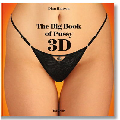 The Big Book of Pussy 3D (Dian Hanson)