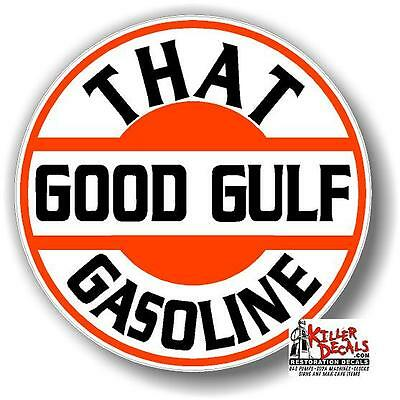 "(GULF-7) 6"" THAT GOOD GULF GASOLINE decal lubster gas pump oil man cave"
