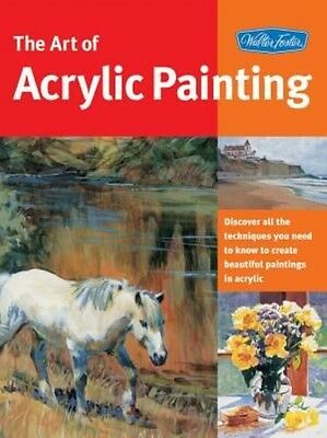 The Art of Acrylic Painting by Walter Foster Creative Team Paperback Book (Engli