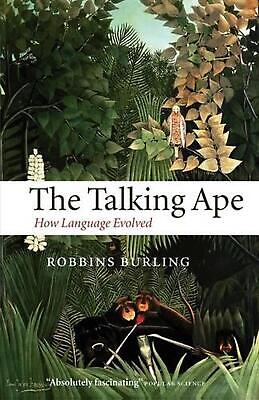The Talking Ape: How Language Evolved by Robbins Burling (English) Paperback Boo