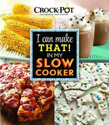 Crock Pot I Can Make That in My Slow Cooker (English) Paperback Book Free Shippi