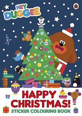 Hey Duggee: Happy Christmas! Sticker Colouring Book by Ladybird Paperback Book F