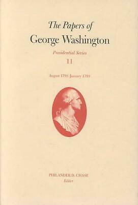The Papers of George Washington: August 1792-January 1 by George Washington (Eng