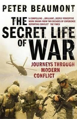 The Secret Life of War by Peter Beaumont Paperback Book